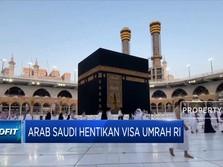Arab Saudi Hentikan Visa Umrah RI