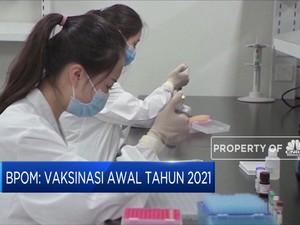 BPOM: Izin Vaksin Covid-19 pada Akhir Desember 2020