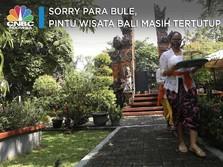 Sorry Para Bule, Pintu Wisata Bali Masih Tertutup