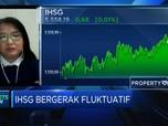 Sentimen Pasar Up & Down, IHSG Bergerak Fluktuatif