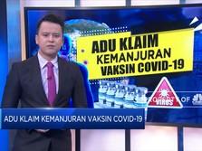 Adu Klaim Kemanjuran Vaksin Covid-19