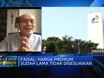 Pertalite Harus Dihapus, Faisal: Pertalite Produk 'Banci'