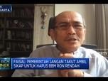 Faisal Basri Sebut Pertalite Produk Banci, Kenapa?