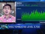 IHSG Tembus Level 5.700, Taking Profit Berpeluang Terjadi