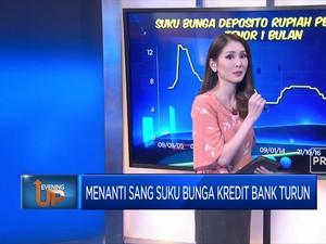 Menanti Sang Bunga Kredit Bank Turun
