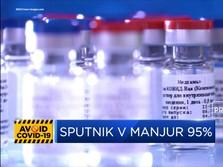 Vaksin Sputnik V Manjur 95%