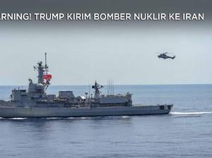 Warning! Trump Kirim Bomber Nuklir ke Iran