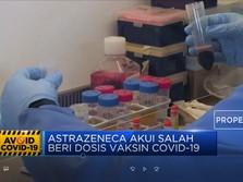 Astrazeneca Akui Salah Beri Dosis Vaksin Covid-19
