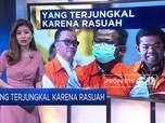 Pejabat Jokowi Yang Terjungkal Karena Rasuah