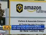 Mantap! Amazon Siapkan Bonus USD 500 Juta untuk Karyawan
