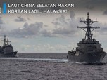 Laut China Selatan Makan Korban Lagi, Kini Malaysia!