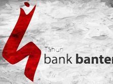 Setelah Melesat 34%, Bagaimana Prospek Saham Bank Banten?