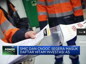 Giliran SMIC dan CNOOC akan Masuk Daftar Hitam Investasi AS