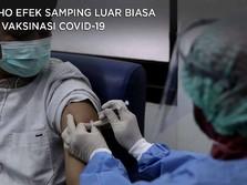 Ini Lho Efek Samping Luar Biasa Usai Vaksinasi Covid-19