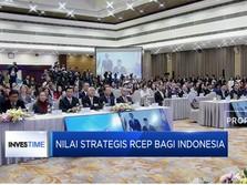 Nilai Strategis RCEP Bagi Indonesia