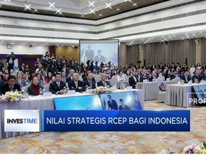 Nilai Strategis RCEP Bagi Indonesia