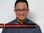 Anies Positif Covid-19, Netizen: Covid Masih Ada di Mana-mana