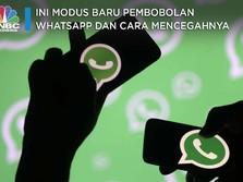 Ini Lho Modus Baru Pembobolan WhatsApp dan Cara Mencegahnya