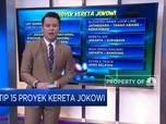 Intip 15 Proyek Kereta Jokowi