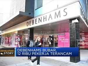 Debenhams Bubar, 12 Ribu Pekerja Terancam