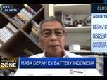 Optimisme & Target Pengembangan EV Battery Indonesia