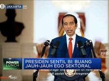Jokowi Sentil BI Cs: Buang Jauh-jauh Ego Sektoral