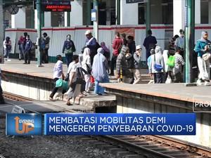 Membatasi Mobilitas Demi  Mengerem Penyebaran Covid-19