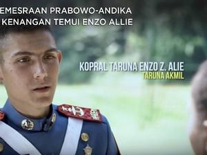 Kemesraan Prabowo-Andika & Kenangan Temui Enzo Allie