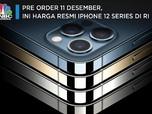 Pre Order 11 Desember, Ini Harga Resmi iPhone 12 Series di RI