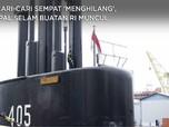 Dicari-Cari Sempat 'Menghilang', Kapal Selam Buatan RI Muncul