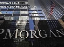 JPMorgan Ramal IHSG Tembus 6.800 di 2021, Ini Alasannya