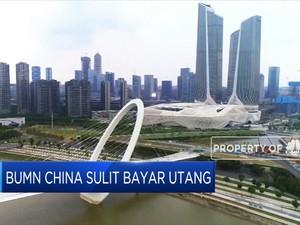 BUMN China Sulit Bayar Utang