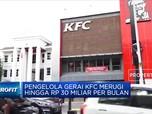 WOW! Dampak Pandemi, KFC Indonesia Rugi Rp 30 Miliar/Bulan