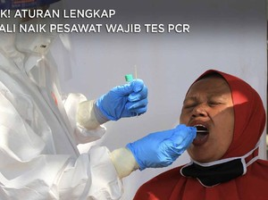 Simak! Aturan Lengkap ke Bali Naik Pesawat Wajib Tes PCR