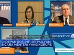 Depan Bos IMF, Sri Mulyani Curhat Mensos Korupsi Dana Corona
