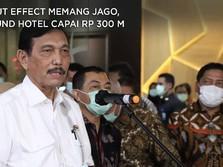 Luhut Effect Memang Jago, Refund Hotel Sampai Ratusan Miliar