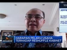 Pelaku Usaha Sambut Positif Reshuffle Menteri Jokowi