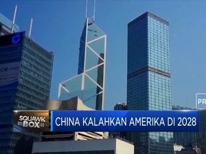 China Siap Kalahkan Amerika di 2028