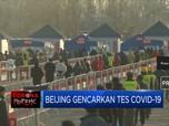 Kasus Kembali Naik, Beijing Gencarkan Tes Covid-19
