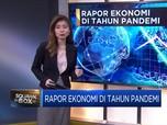 Rapor Ekonomi di Tahun Pandemi