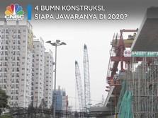 4 BUMN Konstruksi, Siapa Jawaranya di 2020?