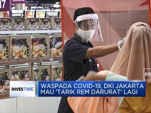 Waspada Covid-19, DKI Jakarta Mau Tarik Rem Darurat Lagi