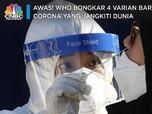 WHO Ungkap 4 Varian Baru Virus Corona yang Menyebar di Dunia