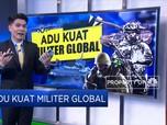 Adu Kuat Militer Global