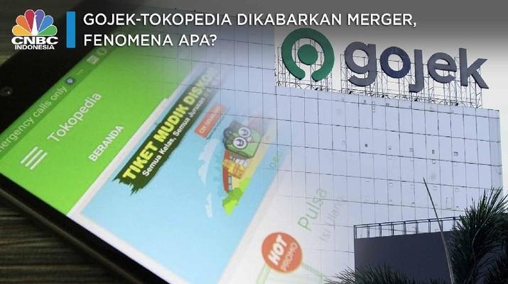 Gojek-Tokopedia Dikabarkan Merger, Fenomena Apa?