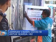 Jaminan Vaksin Covid-19 Untuk Warga +62