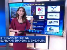 Patimban Siap Gulung  Pelabuhan Shanghai & Singapura