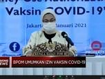 BPOM Resmi Izinkan Penggunaan Vaksin Sinovac