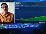 Sentuh Level 6.300, IHSG Kembali Ke Level Sebelum Pandemi
