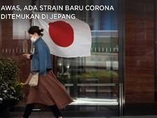 Awas, Ada Strain Baru Corona Ditemukan di Jepang